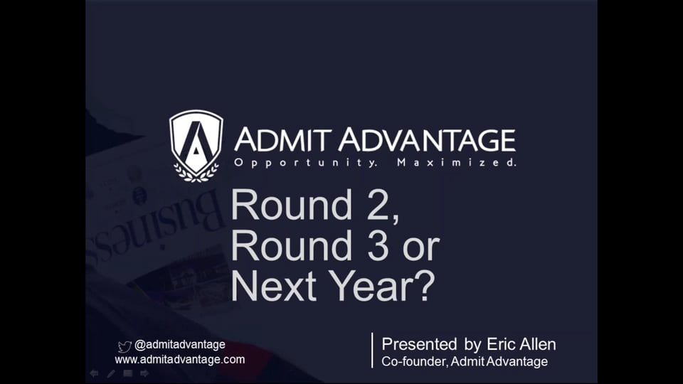[Webinar] Round 2, Round 3 or Next Year (MBA)