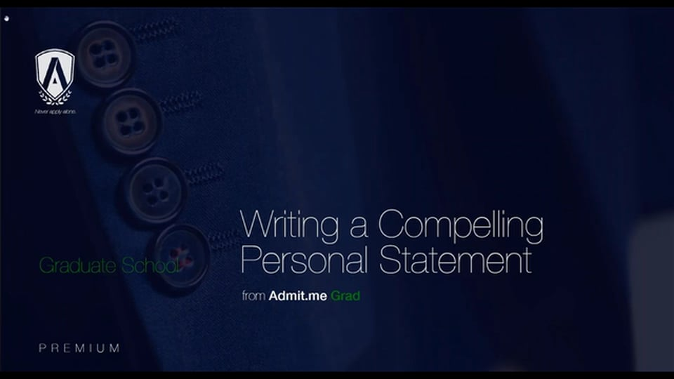 [Webinar] Writing a Compelling Personal Statement (Grads)