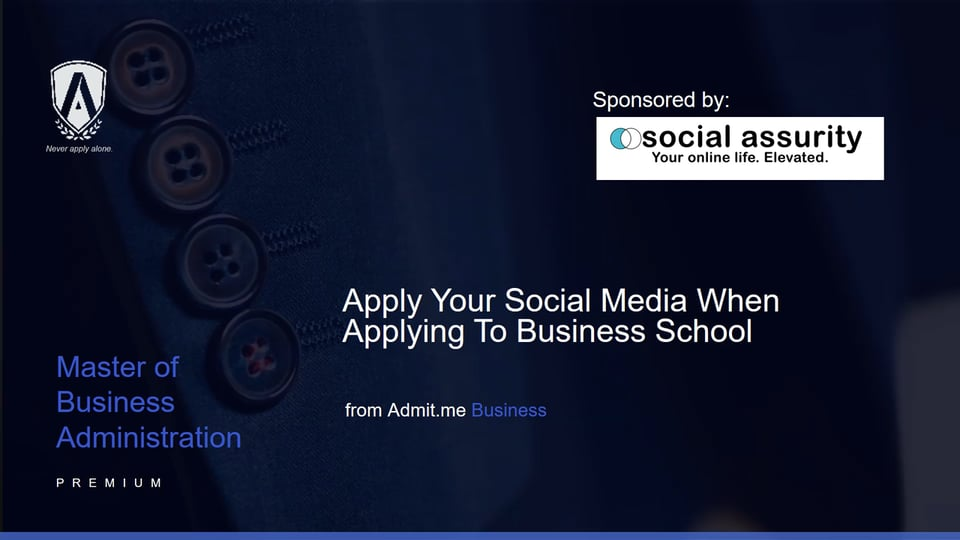 Applying Your Social Media When Applying to Business School