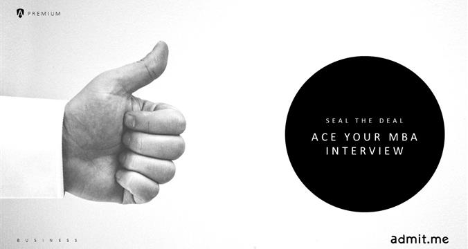 Seal the Deal: Acing Your Business School Interview